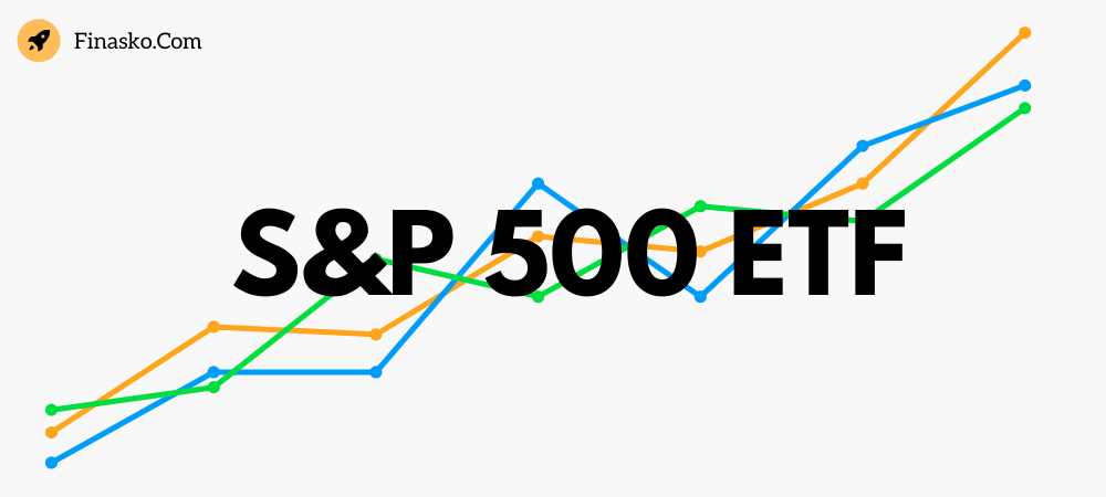 Best ETF to Invest in S&P 500